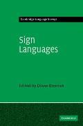 Sign Languages (Cambridge Language Surveys)