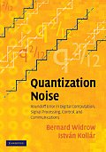 Quantization Noise: Roundoff Error in Digital Computation, Signal Processing, Control, and Communications