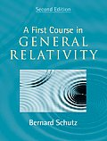 First Course In General Relativity 2nd Edition
