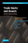 Cambridge Intellectual Property and Information Law #10: Trade Marks and Brands: An Interdisciplinary Critique