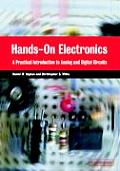 Hands On Electronics A Practical Introduction to Analog & Digital Circuits