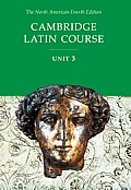 Cambridge Latin Course Unit 3 Student Text - North American (4th, 2002) Edition