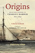 Origins: Selected Letters of Charles Darwin 1822-1859