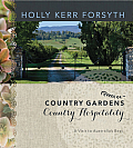 Country Gardens, Country Hospitality: A Visit to Australia's Best