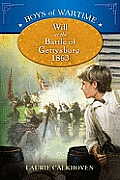 Boys of Wartime: Will at the Battle of Gettysburg (Boys of Wartime)