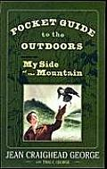 Pocket Guide to the Outdoors: Based on My Side of the Mountain: Based on My Side of the Mountain