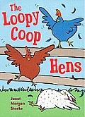 Loopycoop Hens Try to Fly