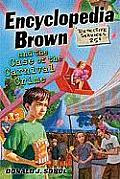 Encyclopedia Brown and the Case of the Carnival Crime (Encyclopedia Brown)