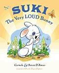 Suki The Very Loud Bunny