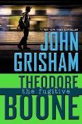 Theodore Boone #5: Theodore Boone: The Fugitive