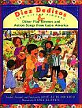 Diez Deditos & Other Play Rhymes & Action Songs from Latin America