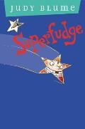Fudge 03 Superfudge