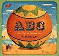 Abc A Childs First Alphabet
