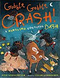 Gobble Gobble Crash A Barnyard Counting Bash