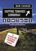 Skipping Towards Gomorrah The Seven Deadly Sins & the Pursuit of Happiness in America