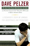 Privilege of Youth A Teenagers Story of Longing for Acceptance & Friendship