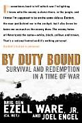 By Duty Bound Survival & Redemption In