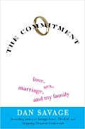 The Commitment: Love, Sex, Marriage, and My Family Cover