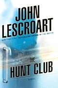 The Hunt Club: A Novel