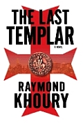The Last Templar: A Novel Cover