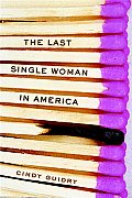 The Last Single Woman in America Cover