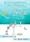 The Darwin Awards Next Evolution: Chlorinating the Gene Pool (Darwin Awards)
