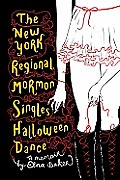 New York Regional Mormon Singles Halloween Dance A Memoir