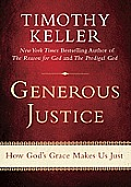 Generous Justice (10 Edition)