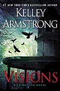 Visions (Cainsville Novel)