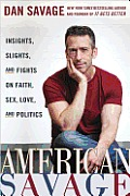 American Savage: Insights, Slights, and Fights on Faith, Sex, Love, and Politics Cover