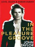 In the Pleasure Groove: Love, Death, and Duran Duran Cover