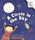 A Circle in the Sky (Rookie Reader.: Counting, Numbers, and Shapes)