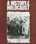 History Of The Holocaust Revised Edition