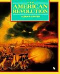 American Revolution (First Books--America At War) by Alden R Carter