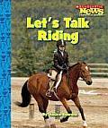 Lets Talk Riding