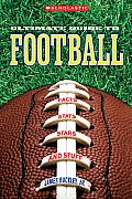 Scholastic Ultimate Guide to Football