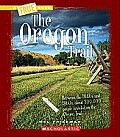 The Oregon Trail (True Books: American History)