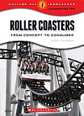 Roller Coasters (Calling All Innovators: A Career for You?)