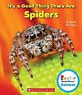 It's a Good Thing There Are Spiders (Rookie Read-About Scienceit's a Good Thing)