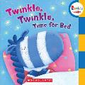 Twinkle, Twinkle Time for Bed (Rookie Toddler: Sing Along Toddler)