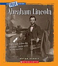 Abraham Lincoln (True Books: Civil War)