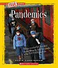 Pandemics (True Books: American History) Cover