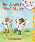The Great Bug Hunt (Rookie Ready to Learn)
