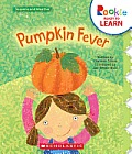 Pumpkin Fever (Rookie Ready to Learn: Seasons and Weather)