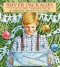 Silver Packages An Appalachian Christmas