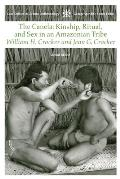 The Canela: Kindship, Ritual, and Sex in an Amazonian Tribe (Case Studies in Cultural Anthropology) Cover