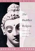 Buddhist Religion A Historical Introduction