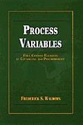 Process Variables: Four Common Elements