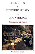 Theories of Psychotherapy & Counseling: Concepts & Cases