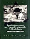 Functional Assessment & Program Development for Problem Behaviour A Practical Handbook